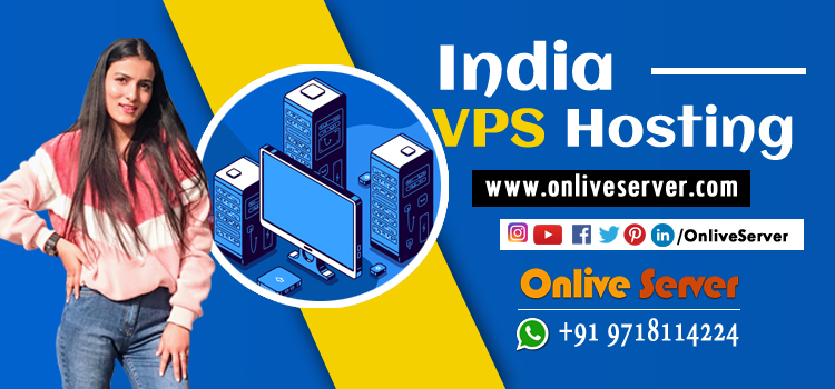 REASONS TO CHOOSE INDIA VPS HOSTING PROVIDER